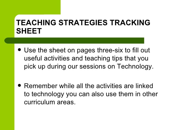 TEACHING STRATEGIES TRACKINGSHEET   Use the sheet on pages three-six to fill out    useful activities and teaching tips t...