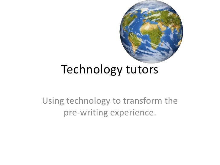 Technology tutorsUsing technology to transform the     pre-writing experience.