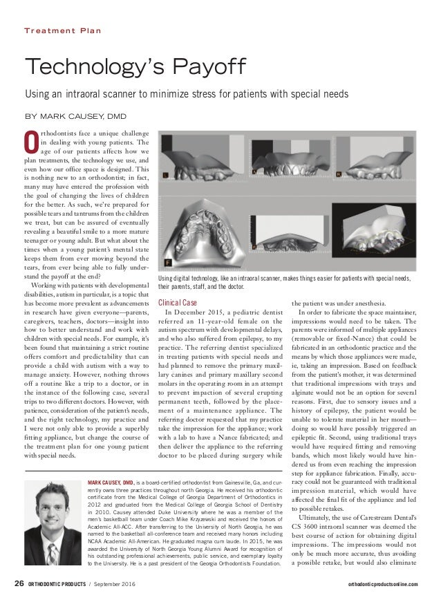 ORTHODONTIC PRODUCTS / September 2016 orthodonticproductsonline.com26 T r e a t m e n t P l a n Technology's Payoff Usin...