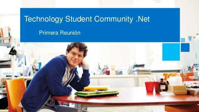 Technology Student Community .Net   Primera Reunión