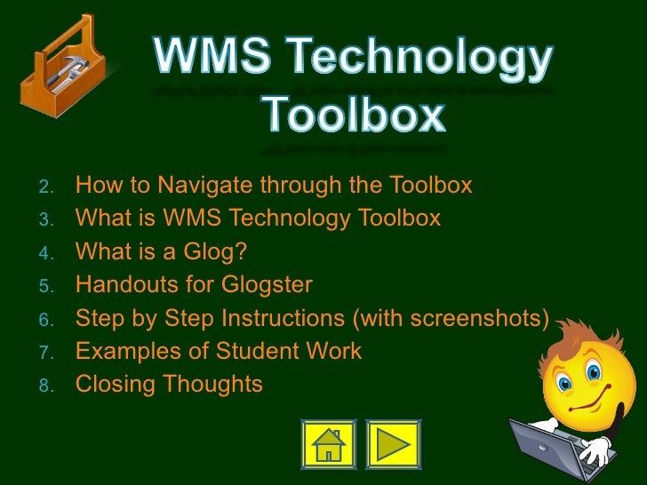 <ul><li>How to Navigate through the Toolbox </li></ul><ul><li>What is WMS Technology Toolbox </li></ul><ul><li>What is a G...