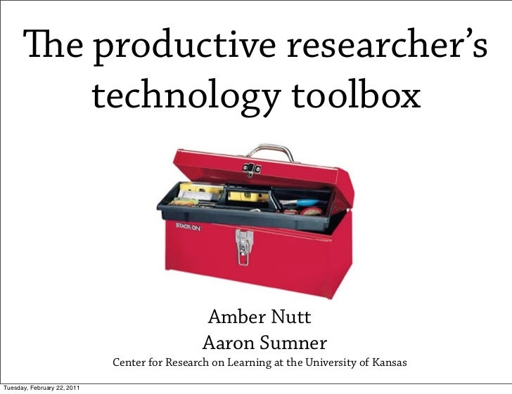 e productive researcher's         technology toolbox                                              Amber Nutt             ...