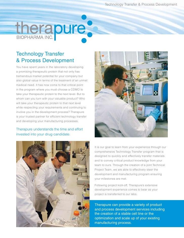 Technology Transfer & Process DevelopmentTechnology Transfer& Process DevelopmentYou have spent years in the laboratory de...