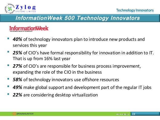 www.zylog.cawww.zylog.ca 13 InformationWeek 500 Technology Innovators  40% of technology innovators plan to introduce new...