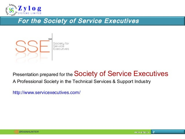 www.zylog.cawww.zylog.ca 2 For the Society of Service Executives Presentation prepared for the Society of Service Executiv...