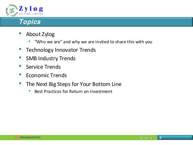 """www.zylog.cawww.zylog.ca 3 Topics  About Zylog  """"Who we are"""" and why we are invited to share this with you  Technology ..."""