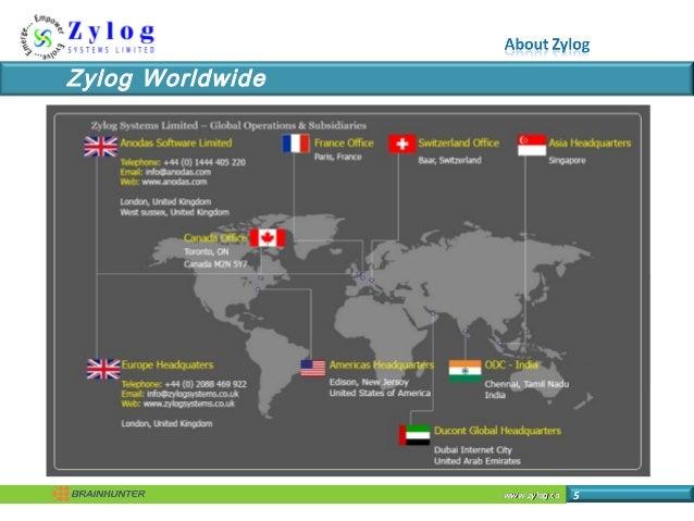 www.zylog.cawww.zylog.ca 5 Zylog Worldwide