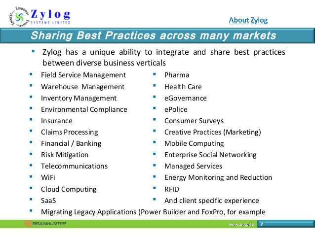 www.zylog.cawww.zylog.ca 7 Sharing Best Practices across many markets  Zylog has a unique ability to integrate and share ...