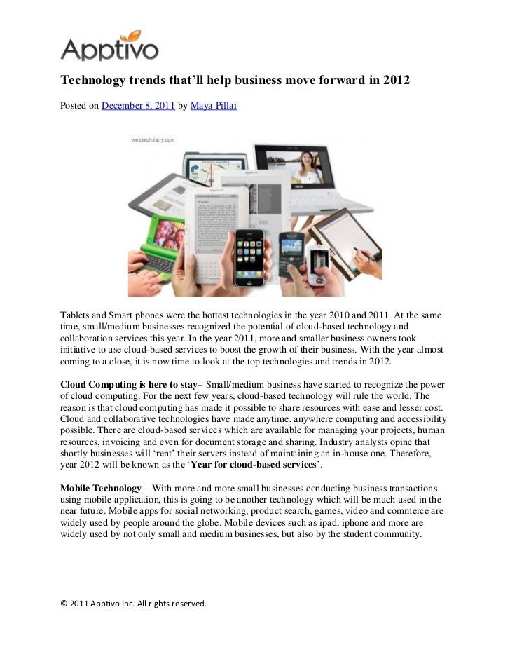 Technology trends that'll help business move forward in 2012Posted on December 8, 2011 by Maya PillaiTablets and Smart pho...