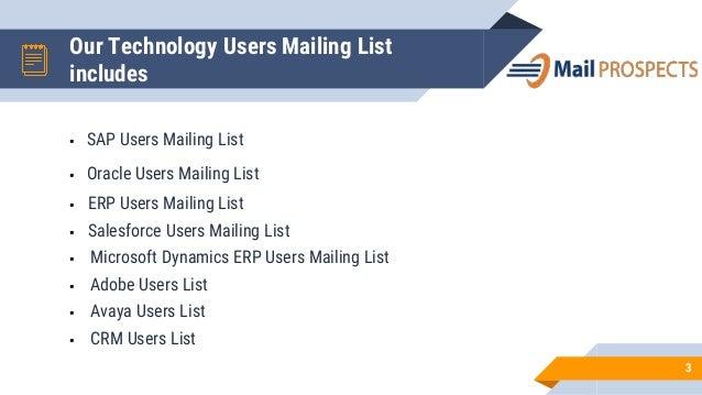 Technology users mailing list   Slide 3