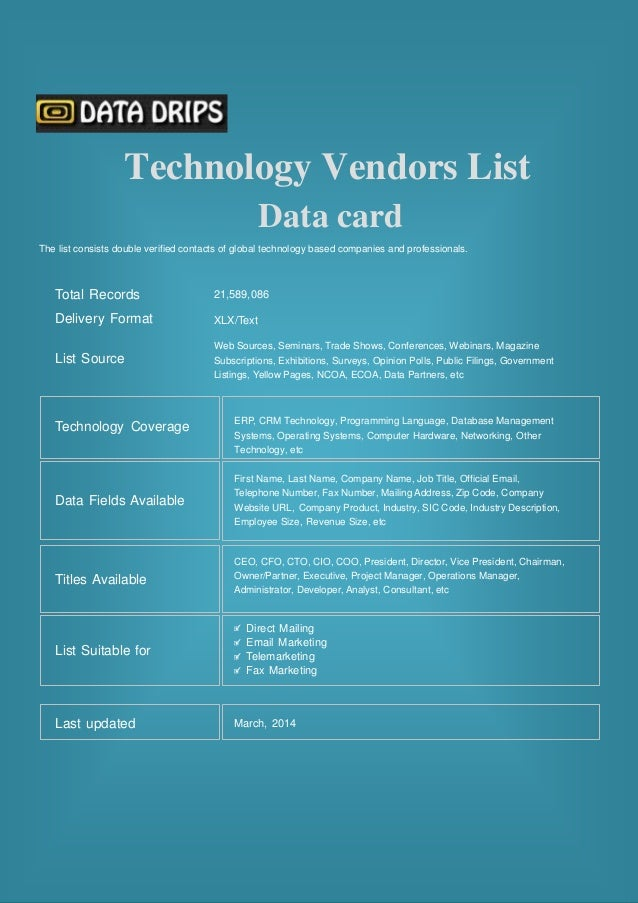 Technology Vendors List Data card The list consists double verified contacts of global technology based companies and prof...
