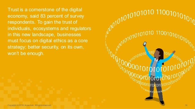 Trust is a cornerstone of the digital  economy, said 83 percent of survey  respondents. To gain the trust...
