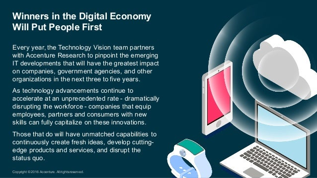 Every year, the Technology Vision team partners  with Accenture Research to pinpoint the emerging  IT devel...