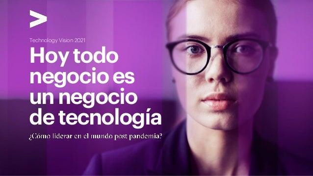 Hoytodo negocioes unnegocio detecnología Technology Vision 2021