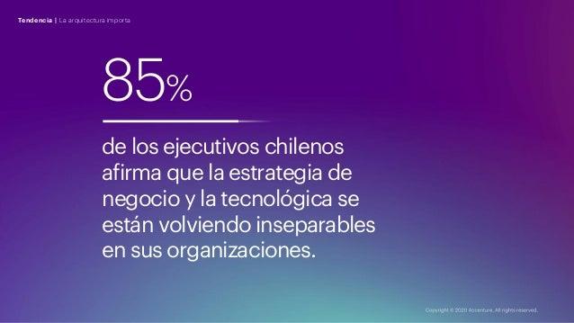 85% de los ejecutivos chilenos afirma que la estrategia de negocio y la tecnológica se están volviendo inseparables en sus...