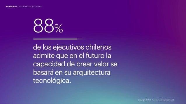 88% de los ejecutivos chilenos admite que en el futuro la capacidad de crear valor se basará en su arquitectura tecnológic...