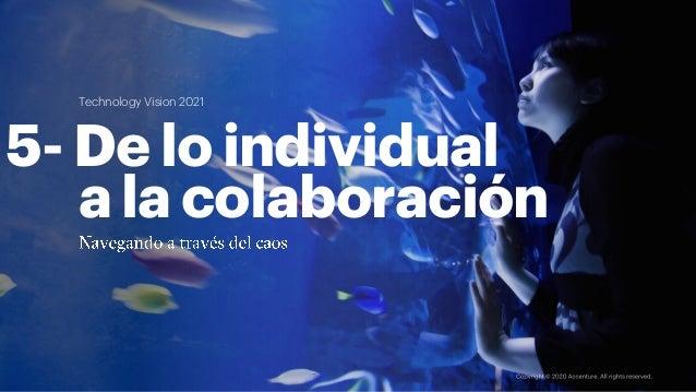 5- De lo individual a la colaboración Technology Vision 2021