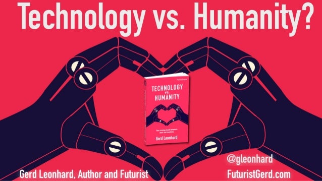 Technology vs Humanity: key themes from Futurist Gerd Leonhard's new book