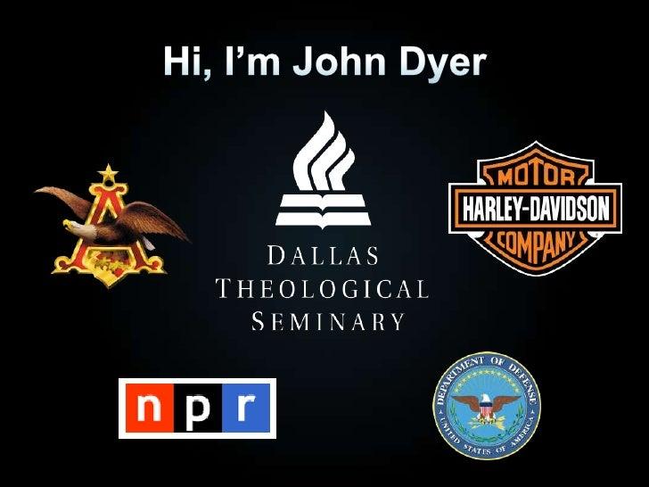 Hi, I'm John Dyer<br />