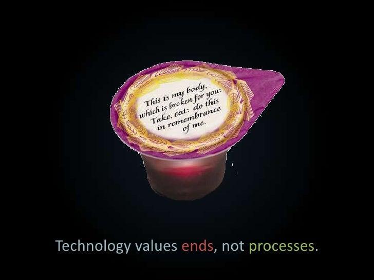 Technology always presents trade-offs.<br />