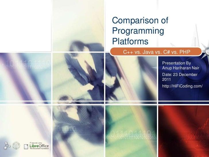 Comparison of                   Programming                   Platforms                     C++ vs. Java vs. C# vs. PHP   ...