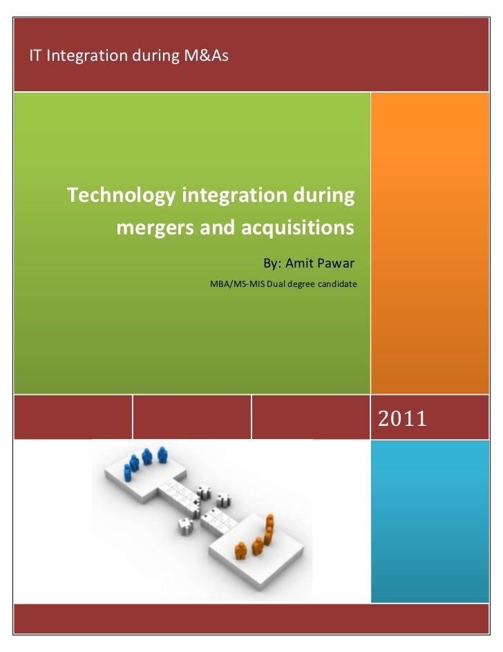 IT Integration during M&As    Technology integration during        mergers and acquisitions                               ...