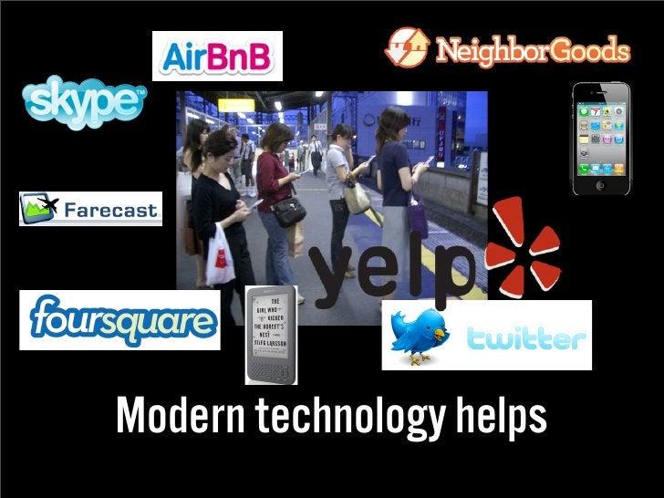 Modern technology helps