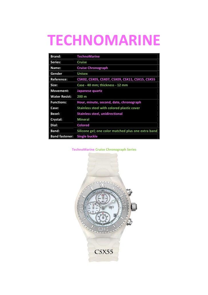 TECHNOMARINE Brand:             TechnoMarine Series:            Cruise Name:              Cruise Chronograph Gender       ...