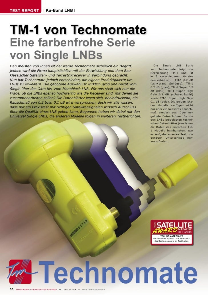 TEST REPORT                   Ku-Band LNB     TM-1 von Technomate Eine farbenfrohe Serie von Single LNBs Den meisten von I...