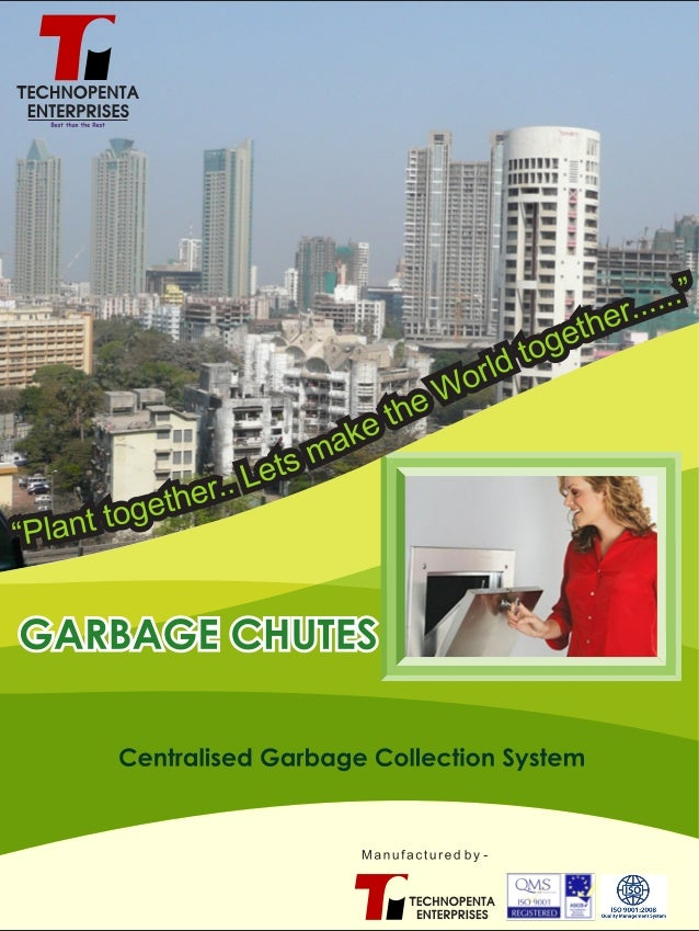 About Us We are pleased to introduce ourselves as a designers, manufacturers and installers of Centralized Garbage / Linen...