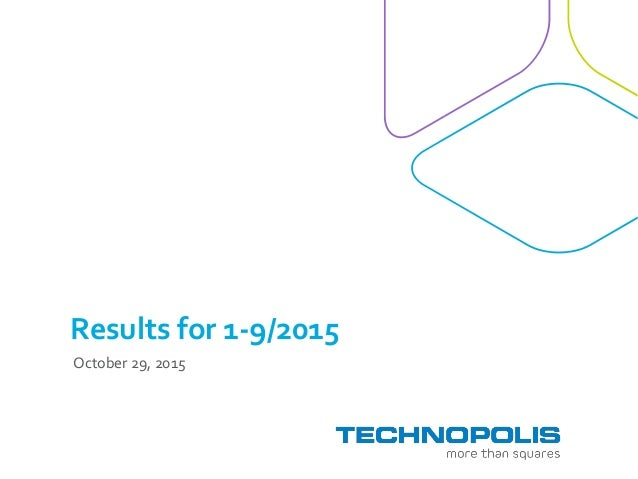 Results for 1-9/2015 October 29, 2015