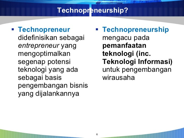 what is technopreneurship Technopreneurship is not a product but a process of synthesis in engineering the future of a person, an organization, a nation and the world in a digital, knowledge based society, strategic directions or decision-making processes will be demanding and complex.