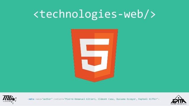 """<technologies-web/>  <metaname=""""author""""content=""""Pierre-Emmanuel Altieri, Clément Casu, Oussama Ezzayer, Raphaël Kiffer"""">"""