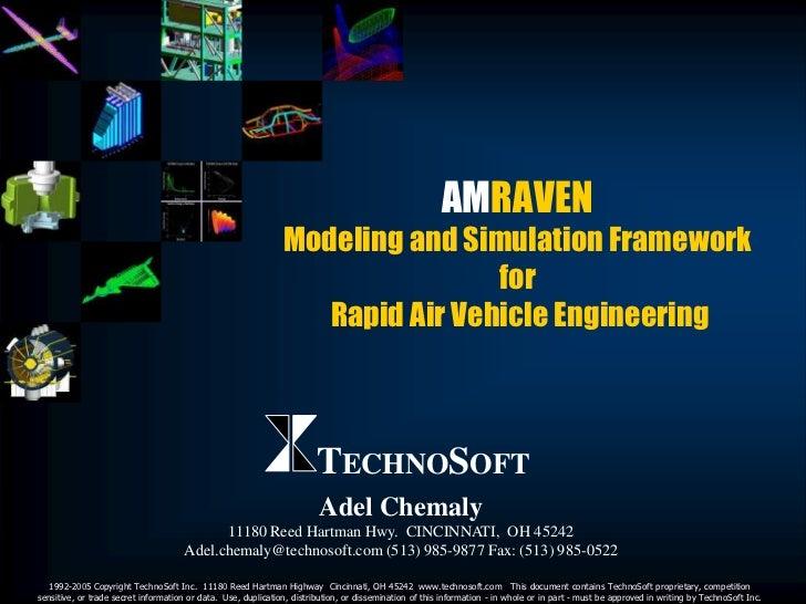 AMRAVEN                                                               Modeling and Simulation Framework                   ...