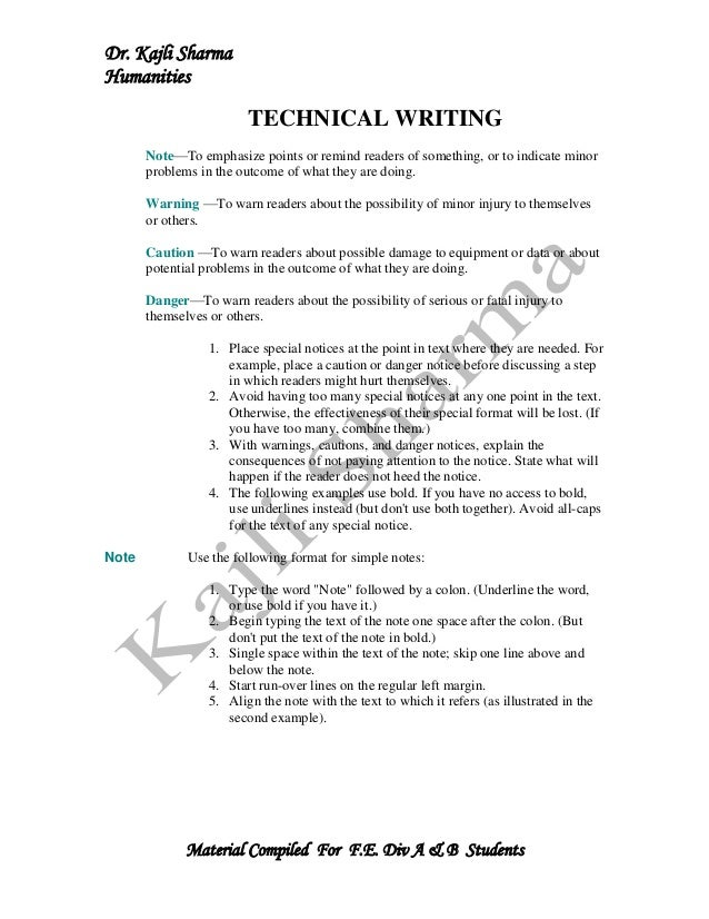 Dr. Kajli SharmaHumanities                         TECHNICAL WRITING       Note—To emphasize points or remind readers of s...