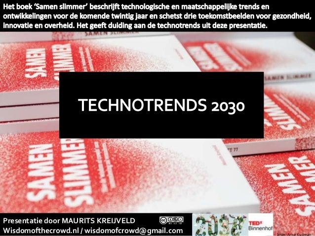 Presentatie door MAURITS KREIJVELD Wisdomofthecrowd.nl / wisdomofcrowd@gmail.com