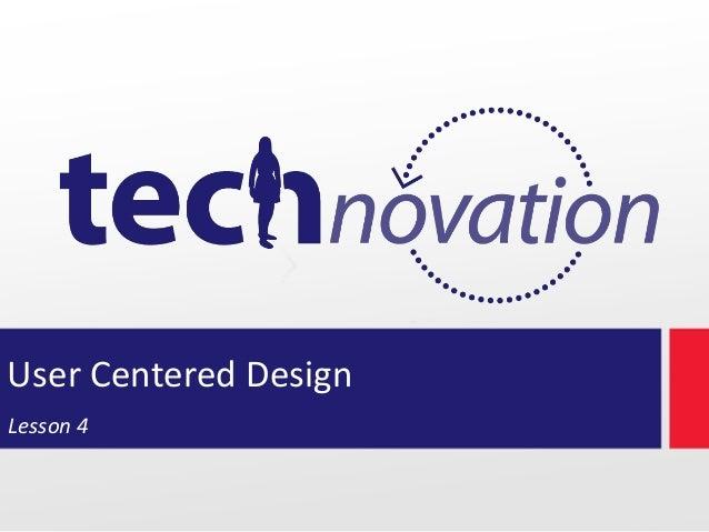 User Centered Design Lesson 4