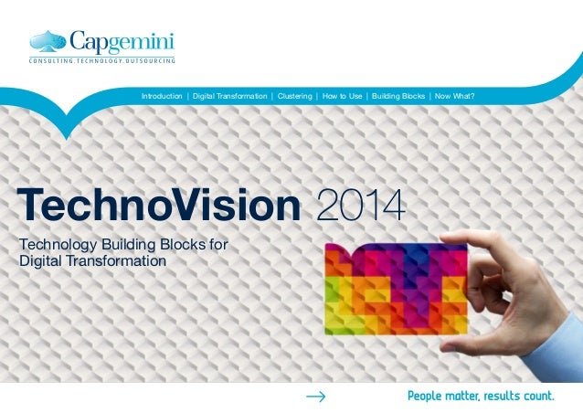 Home Introduction   Digital Transformation   Clustering   How to Use   Building Blocks   Now What? TechnoVision 2014 Techn...