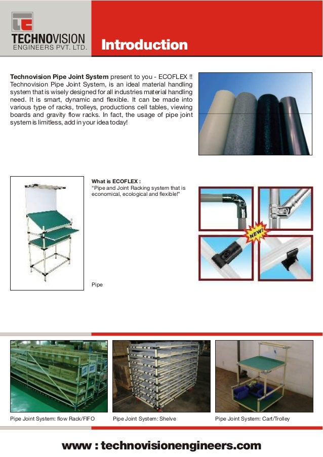 An ISO 9001 Company ENGINEERS PVT. LTD. Technovision Pipe Joint System present to you - ECOFLEX !! Technovision Pipe Joint...