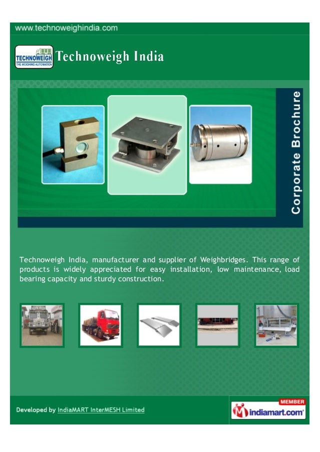 Technoweigh India, manufacturer and supplier of Weighbridges. This range of products is widely appreciated for easy instal...