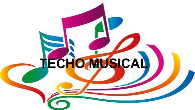 TECHO MUSICAL
