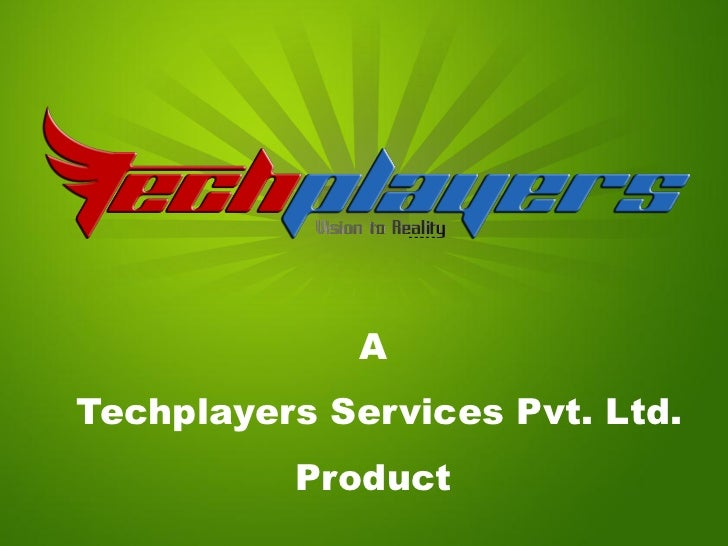 ATechplayers Services Pvt. Ltd.          Product