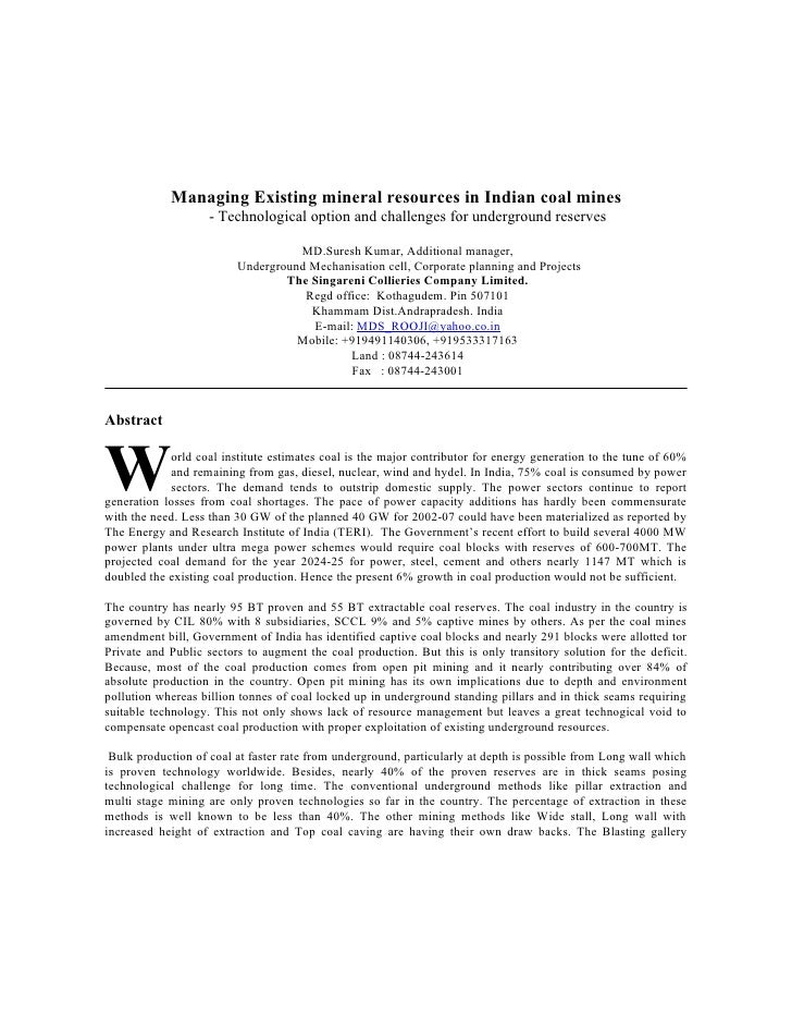 Managing Existing mineral resources in Indian coal mines-Technological option and challenges for underground reserves by M...