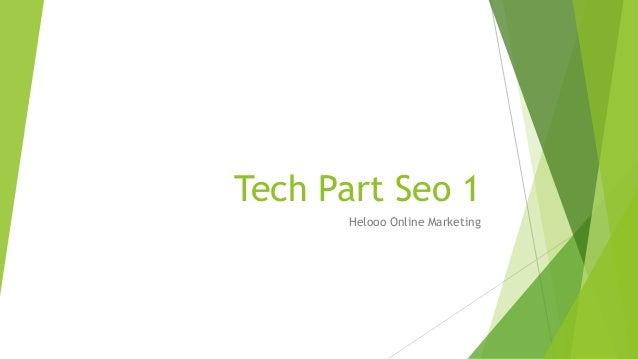 Tech Part Seo 1 Helooo Online Marketing