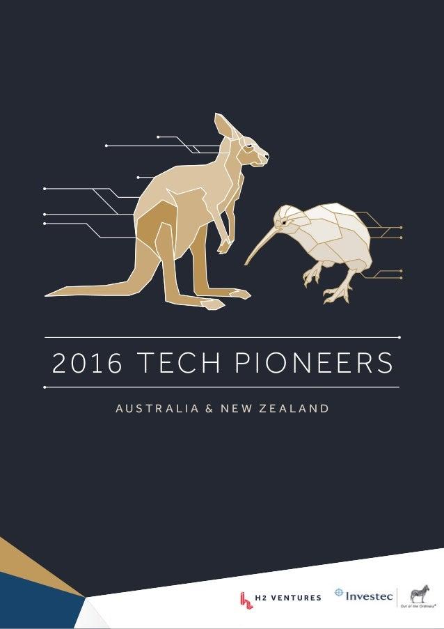 2016 TECH PIONEERS A U S T R A L I A & N E W Z E A L A N D