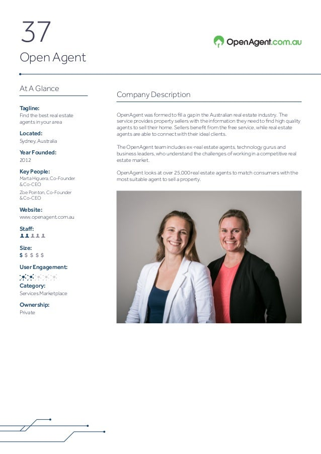 37 Open Agent Company Description OpenAgent was formed to fill a gap in the Australian real estate industry. The service p...