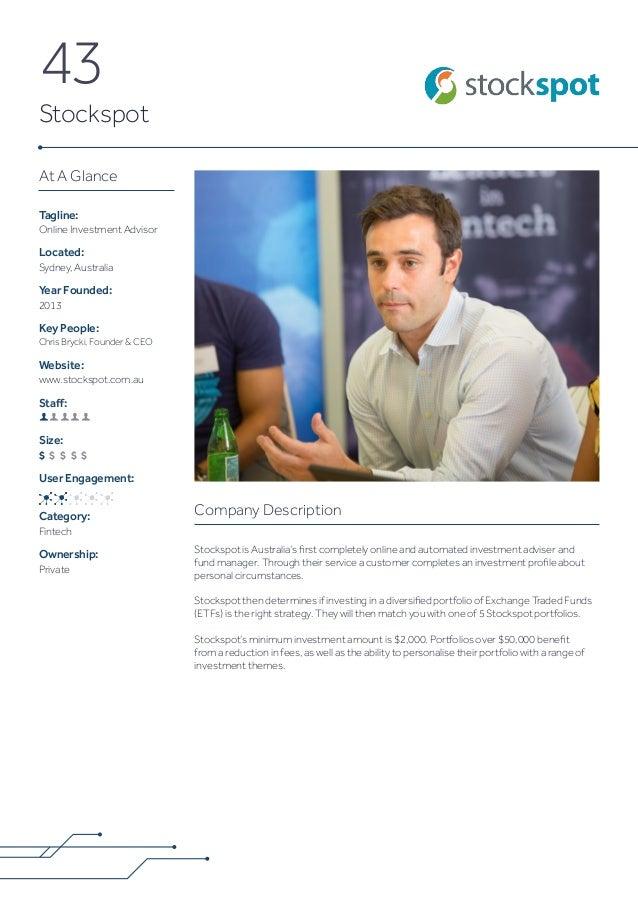 At A Glance Tagline: Online Investment Advisor Located: Sydney, Australia Year Founded: 2013 Key People: Chris Brycki, Fou...
