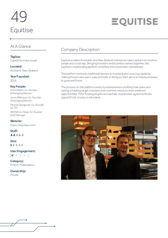 49 Equitise Company Description Equitise enables Australian and New Zealand startups to raise capital in an intuitive, sim...