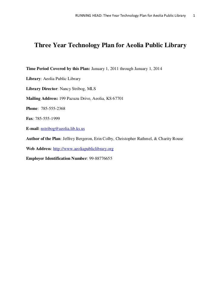 RUNNING HEAD: Thee Year Technology Plan for Aeolia Public Library   1    Three Year Technology Plan for Aeolia Public Libr...