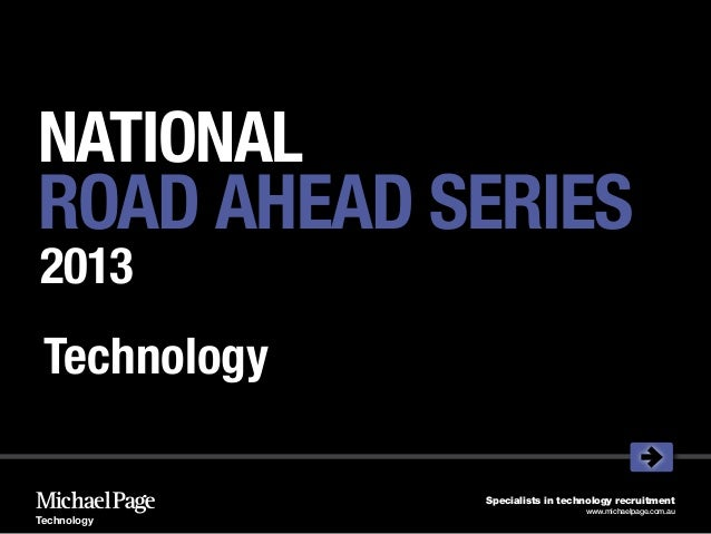 NATIONALROAD AHEAD SERIES2013 Technology              Specialists in technology recruitment                               ...